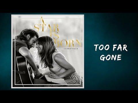 Lady Gaga - Too Far Gone (Lyrics)
