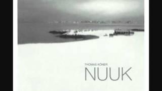 Thomas Köner - Nuuk (Day)