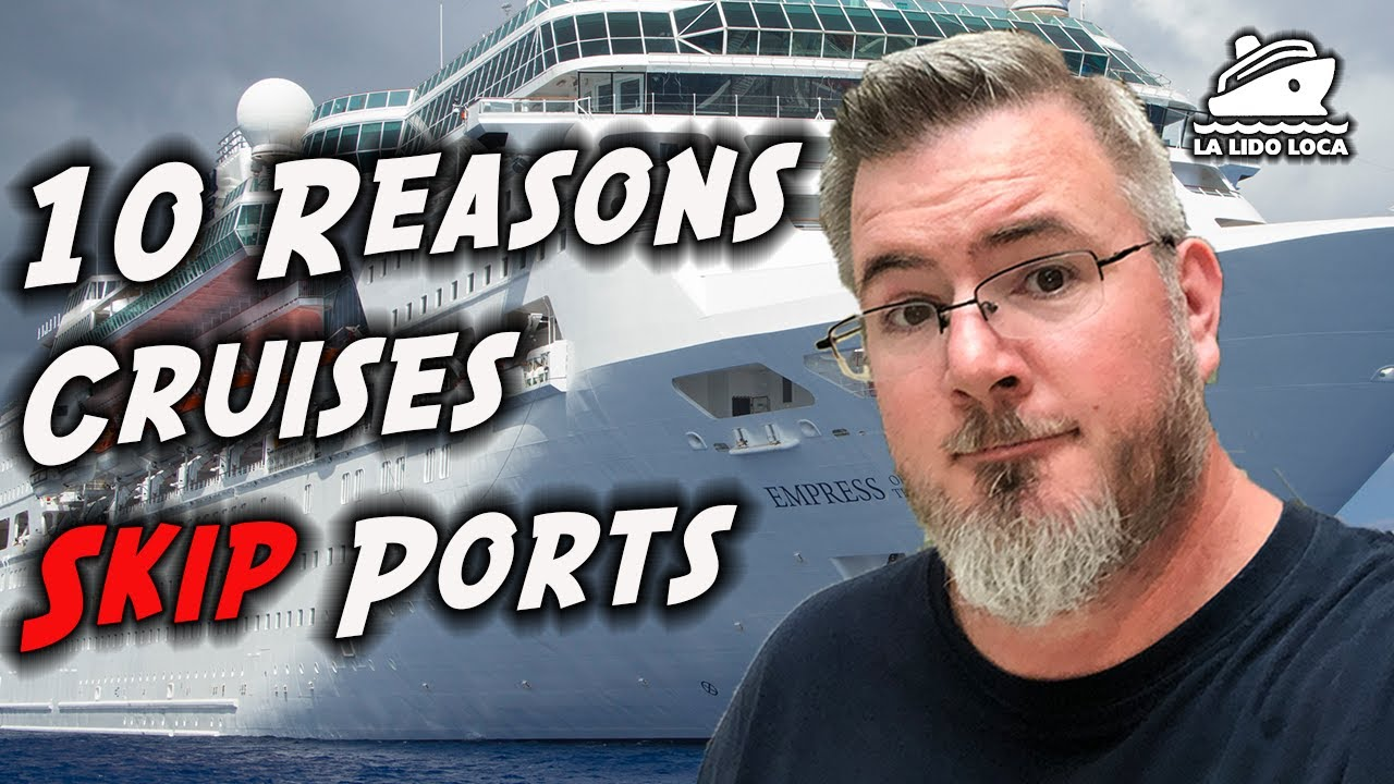 Download 10 Reasons Cruises Skip Ports
