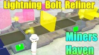 [ROBLOX: Miner's Haven] - LightningBolt Refiner Reborn Review
