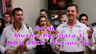 Colaj muzica populara 1 NOU 2019 - Tezaur TV