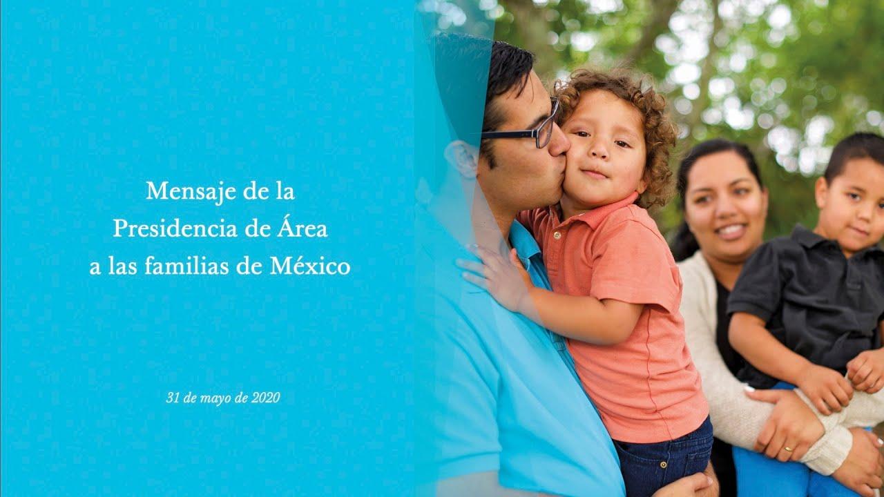 Mensaje de la Presidencia de Área a las familias de México
