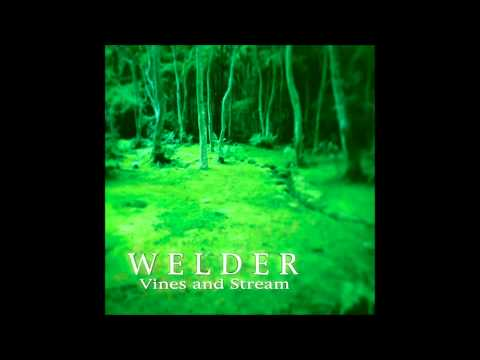 Welder - And We're Dying