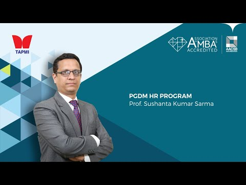 PGDM Human Resources Program - Prof.  Sushanta