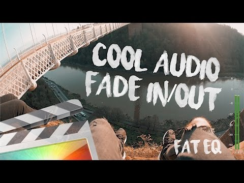 Cool Audio Fade in/out Effect - Fat EQ - Final Cut Pro X