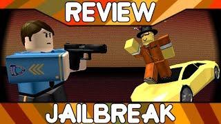 Jailbreak [ROBLOX Game Review]
