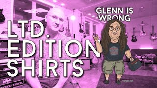 GLENN IS WRONG The Limited Edition T Shirt