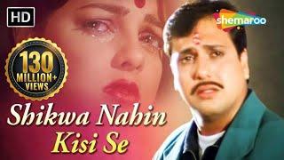 Download Lagu Shikwa Nahin Kisi Se | Naseeb (1997) | Govinda  Mamta❤️Kulkarni | Kumar Sanu Hits mp3