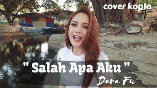 Gambar cover DARA FU - Salah Apa Aku ( Entah Apa Yang Merasukimu ) || COVER ( Reggae Koplo )