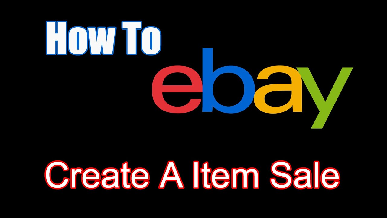 How To - eBay - Put Items On Sale