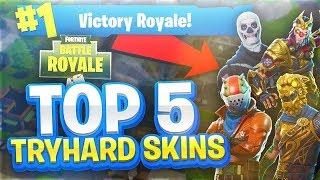 Top 5 skins try hard in fortnite battle Royale game