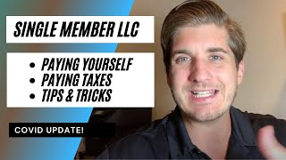 How To Pay Yourself (And Taxes) in a Single Member LLC