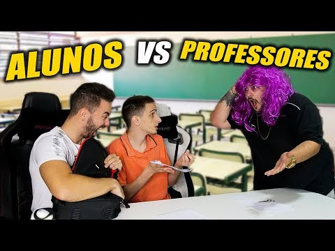 ALUNOS VS PROFESSORES