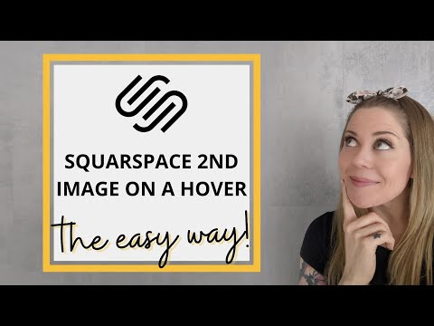 Second Image On Hover In Squarespace 7.1 // Squarespace CSS Tutorial