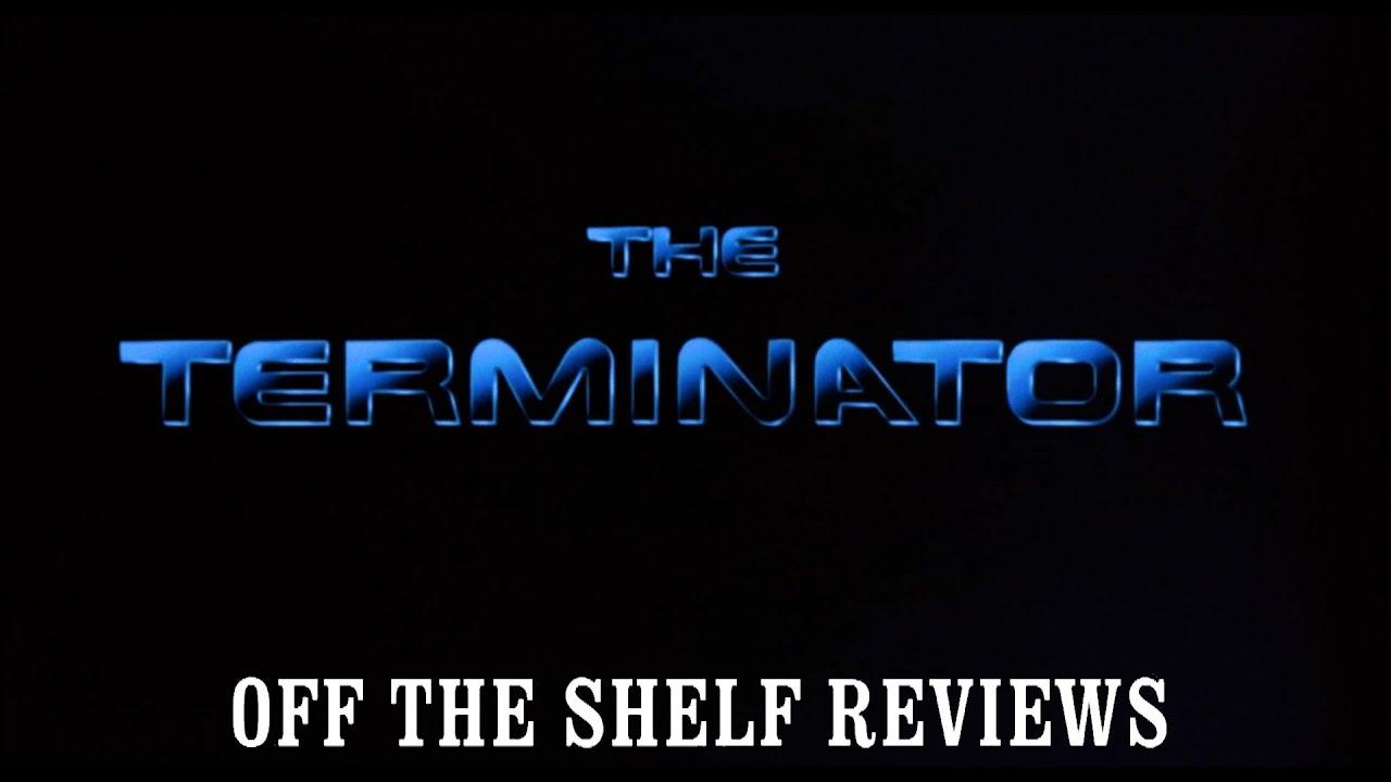 The Terminator Review - Off The Shelf Reviews