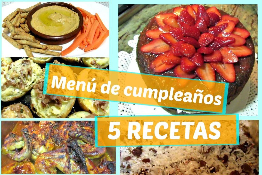 Comida De Cumpleaños Casera 5 Recetas Fáciles Y Rápidas Youtube