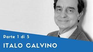 Italo Calvino - Parte I (la formazione, gli anni da partigiano, l'impegno dell'intellettuale)