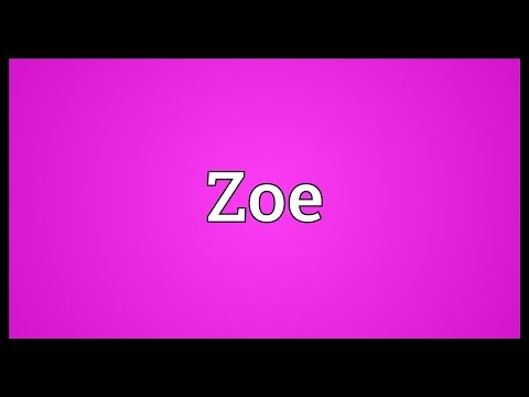 Zoe Meaning