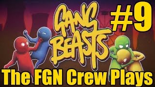 The FGN Crew Plays: Gang Beasts #9 - Dirty Little Hat (PC)