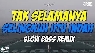 Download DJ TAK SELAMANYA SELINGKUH ITU INDAH | SLOW BASS TIKTOK REMIX 2020