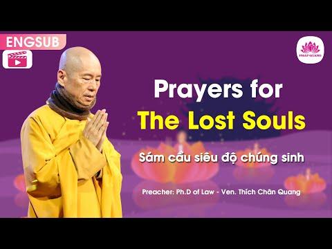 Prayers for The Lost Souls B (Sám cầu siêu độ chúng sinh B) - Venerable Thich Chan Quang
