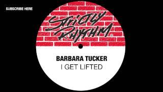 Barbara Tucker 'I Get Lifted'