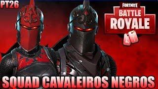 SQUAD DE CAVALEIRO NEGRO E CAVALEIRAS RUBRA - Fortnite Battle Royale