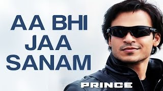 Aa Bhi Jaa Sanam (Video Song) | Prince
