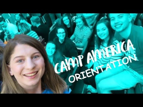 CAMP AMERICA ORIENTATION DAY 2018