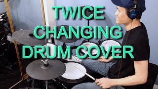 TWICE (트와이스) - CHANGING - Drum…