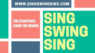 SingSwingSing - The Essentials - Learn The Words