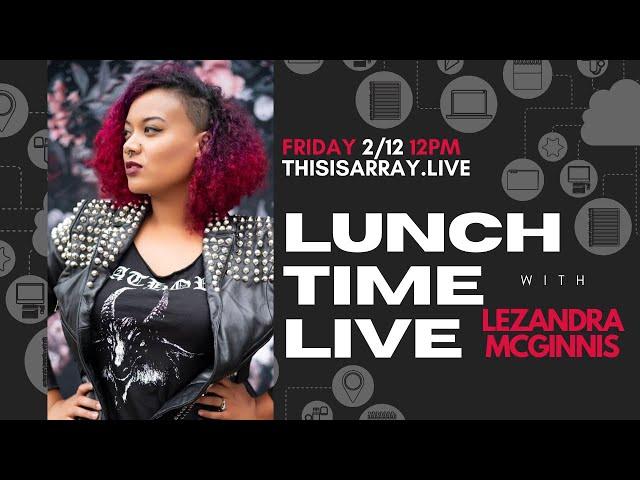 LeZandra McGinnis - Lunchtime Live