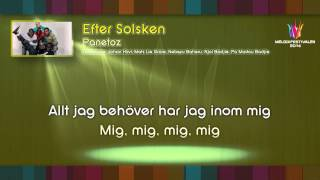 "Panetoz - ""Efter Solsken"" - (on screen lyrics)"