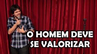 O HOMEM DEVE SE VALORIZAR - Stand-up Comedy - Osmar Campbell