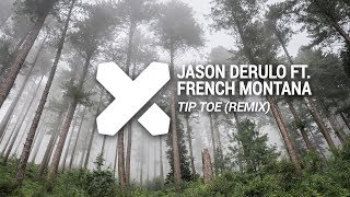 Jason Derulo ft. French Montana - Tip Toe (Max Wallin' Touch)