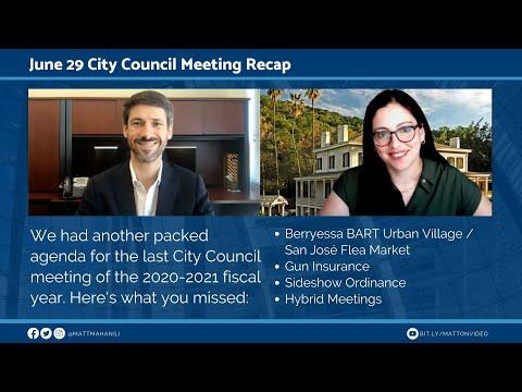 June 29 San José City Council Recap