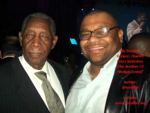 """""""My Brother's  Keeper: Charles  Evers Interview  (The Brother Of  Medgar Evers)""""   (Summer 2008)"""