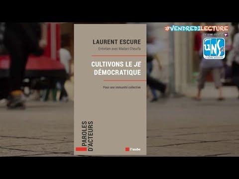 CULTIVONS LE JE DEMOCRATIQUE - Laurent Escure