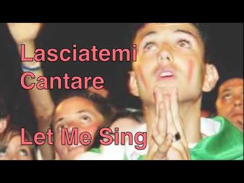 L'italiano -  Lasciatemi Cantare English and Italiano Lyrics - Toto Cutugno