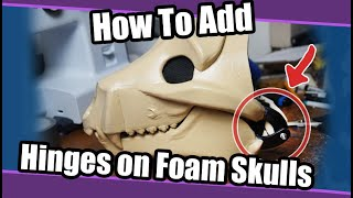 //Tutorial #88// How To Add Hinges On  Foam Skull Bases