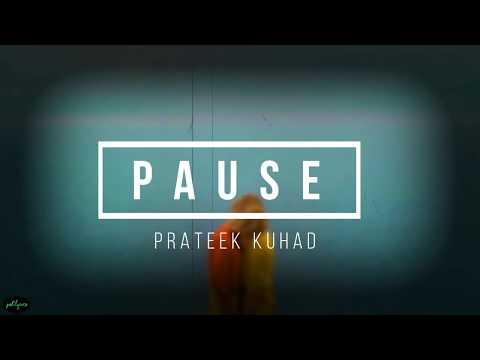 Pause | Prateek Kuhad | Lyrics