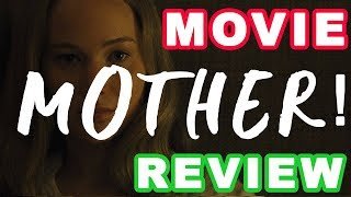 Mother! – Movie Review (Minor Spoilers)
