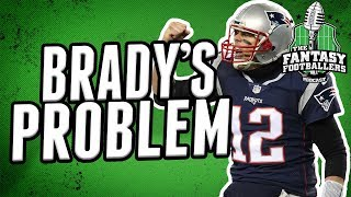 What Should Fantasy Football Owners Do With Tom Brady?