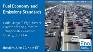 Fuel Economy and Emissions Standards