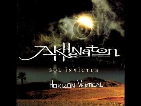 Akhenaton - Horizon Vertical