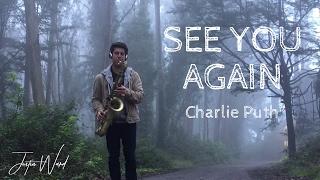 See You Again- Justin Ward (Charlie Puth)