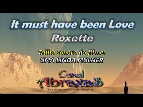 Roxette - It must have been Love - legenda dupla -  - 004