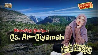 Download Mp3 Tilawah Sedih Al-qiyamah Hari Kiamat -wirda Mansyur #ruangngaji