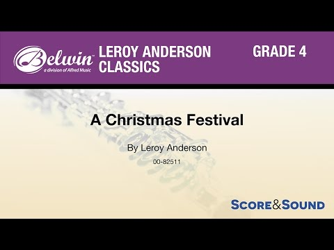 A Christmas Festival, by Leroy Anderson – Score & Sound