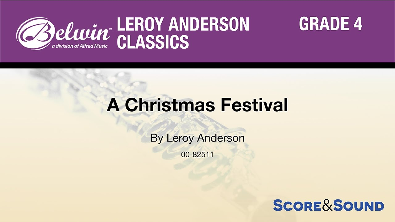 A Christmas Festival, by Leroy Anderson – Score & Sound - YouTube